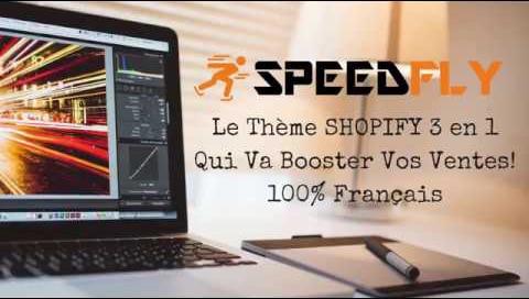 Speedfly Un des meilleurs thème shopify français de 2019