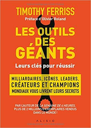 Outils des Géants - meilleur livre pour entrepreneur 2019