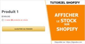 Tuto afficher le stock sur Shopify